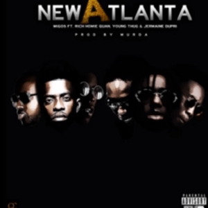 Migos - New Atlanta ft Young Thug, Rich Homie Quan & Jermaine Dupri